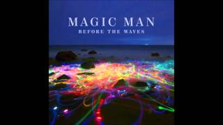 Every Day - Magic Man
