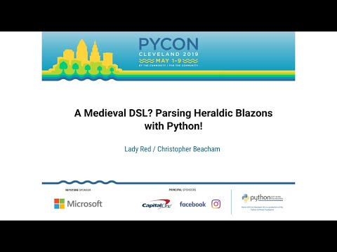 A Medieval DSL? Parsing Heraldic Blazons with Python!