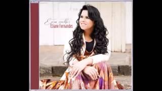 Eliane Fernandes - Tô Chegando - Participação Especial: Os Levitas