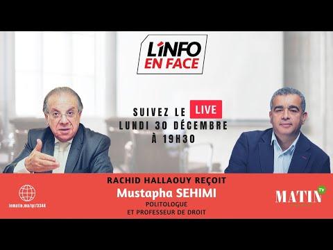 Video : L'Info en Face Rétrospective avec Mustapha Sehimi