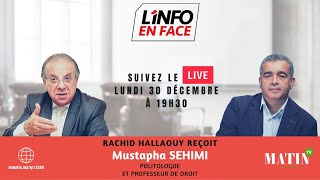 L'Info en Face Rétrospective avec Mustapha Sehimi