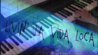 Livin la Vida Loca (slow version) – Piano