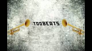 tooBEATS NEW Song 2013 Trumpet Style