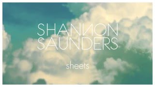 Shannon Saunders - Sheets (Official Audio)
