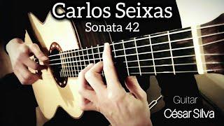 Carlos Seixas : Sonata No.42  César Silva - Guitarra