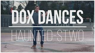 Dox Dances - Haunted (STWO)