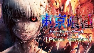 Tokyo Ghoul - Unravel [Piano Version]