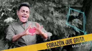 Corazón Que Grita - Moisés Angulo (Cover Audio)