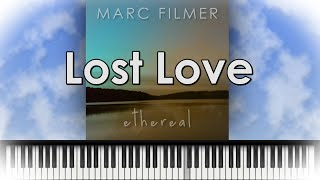Lost Love By Marc Filmer