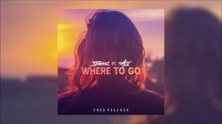 Stormerz ft. Maze - Where To Go