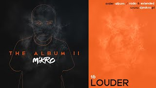 MIKRO - LOUDER (ORIGINAL MIX) | Free Download