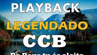 PLAYBACK CCB LEGENDADO - HINO 02 - De Deus tu és eleita