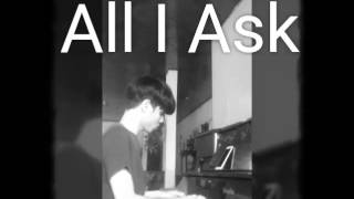 All I Ask- Adele ft. Bruno Mars Acoustic Cover