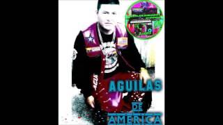 AGUILAS DE AMERICA regresa mi amor /primicia 11/13 16