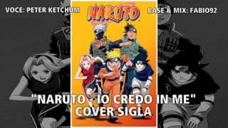 """Cover Sigla - Naruto """"Io Credo in Me"""" - Giorgio Vanni HD STEREO"""