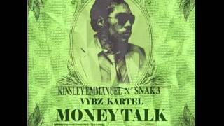 VYBZ KARTEL - MONEY TALK KINSLEY EMMANUEL X SNAK3 Moombahton REFLIP
