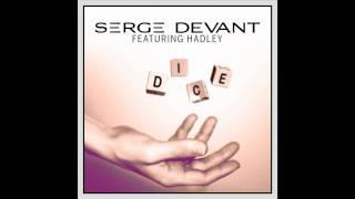 Serge Devant featuring Hadley - Dice (Radio Edit) (Cover Art)