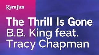 Karaoke The Thrill Is Gone - B.B. King *
