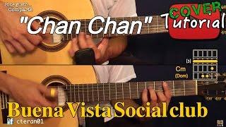 Chan Chan - Buena Vista Social Club Cover/Tutorial Guitarra