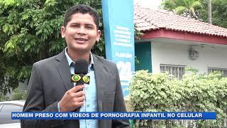Homem preso com vídeos de pornografia infantil no celular