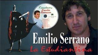 EMILIO SERRANO. LA ESTUDIANTINA