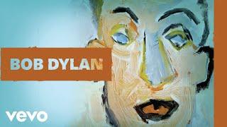 Bob Dylan - Wigwam (Audio)