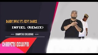Infiel (Remix) - Dandy Bway Ft. Jeivy Dance (Original)