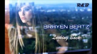 '' Looking Back '' - R&B Love Song Pop Instrumental Beat 2016 - Brayen Beatz