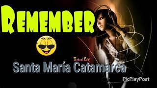 RIMEMBER - La mala gata ( Santa María Catamarca )