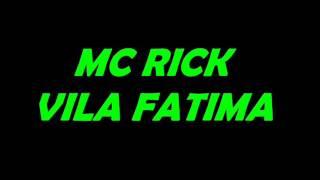 Lançamento 2013 - Mc Rick - A Realidade