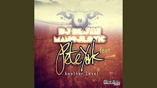 Another Level feat. Pete York (Original Mix)