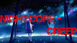 Nightcore  - Creep Remix