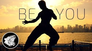 Motivation: Be You (ft. Bruce Lee)