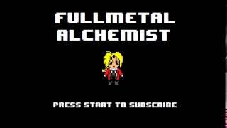 Fullmetal Alchemist Brotherhood Opening 1 - Again 8-bit NES Remix