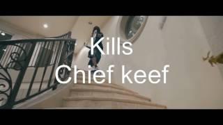 Chief keef - Kills (lyrics)