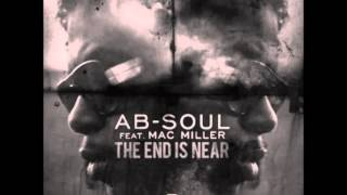 Ab-Soul - The End Is Near Ft. Mac Miller