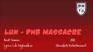 Luk - DnB Massacre