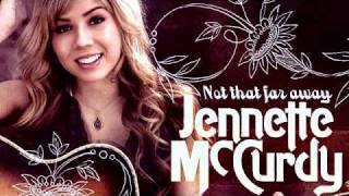 Jennette McCurdy - Not That Far Away - Full Song (HD)