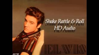 Elvis-Shake Rattle & Roll-HD Audio