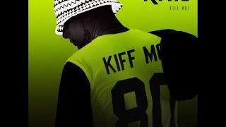 Kail - Kiff moi