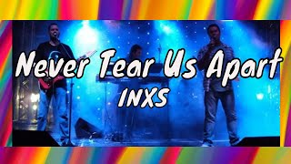 Never Tear us Apart - INXS - cover