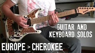 Europe - Cherokee Guitar and Keyboard solo cover