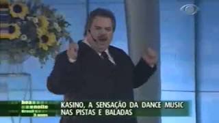 Kasino no Boa Noite Brasil - KASINÃO / KASINAUM