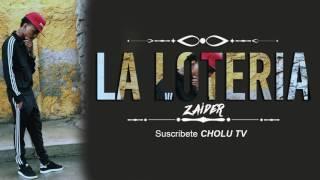 La Loteria - Zaider | Original