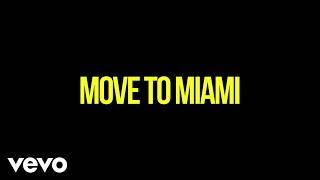 Enrique Iglesias - MOVE TO MIAMI (Lyric Video) ft. Pitbull