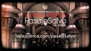 La Vela Puerca - De Amar (Pasaje Salvo)