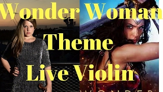 Wonder Woman Theme- LIVE!