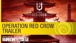 Tom Clancy's Rainbow Six Siege - Operation Red Crow Trailer [US]