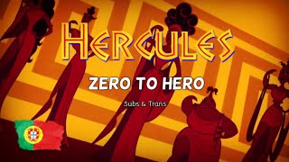 Hercules - Zero To Hero [European Portuguese] Subs & Trans