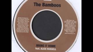 The Bamboos Feat Alice Russell - Bring It Home - SOUL / FUNK 2007